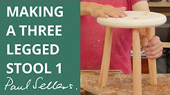 Making a Three Legged Stool 1 | Paul Sellers