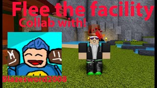 Roblox Flee the facilaty! collab with blazesword2008!