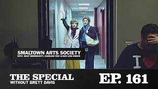 "The Special Ep. 161: ""Smaltown Arts Society"" with Caroline Yost, Jessy Morner-Ritt & New Love Crowd"