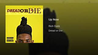 Rich Dunk - Up Now