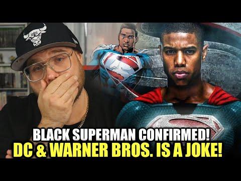 Black Superman Confirmed!!!! DC & Waner Brothers is a JOKE!!!!