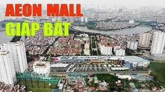 Vị trí xây dựng Aeon Mall Giáp Bát, đại siêu thị Nhật Bản thứ 3 ở Hà Nội