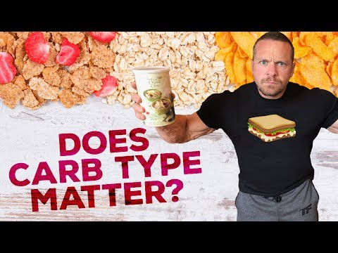 Does Carbohydrate Type Matter? | Tiger Fitness
