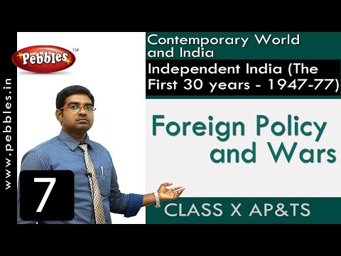 Foreign Policy and Wars   Independent India   Social Science   Class 10