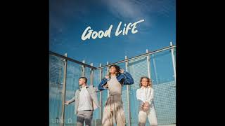 Good Life (Official Audio)