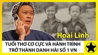 Tiểu Sử Hoài Linh - Tuổi Thơ Cơ Cực Và Hành Trình Trở Thành Danh Hài Số 1 Việt Nam