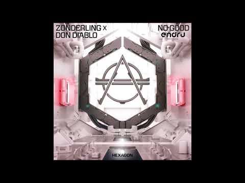 Zonderling x Don Diablo -No Good (ENDRU bootleg)