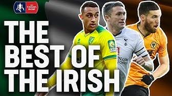 The Best of The Irish 🇮🇪| Robbie Keane, Adam Idah, Matt Doherty | Emirates FA Cup 19/20