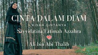 QHUTBUS SAKHA - CINTA DALAM DIAM - CINTA SAYYIDATINA FATIMAH AZZAHRA & ALI (Official Music Video)