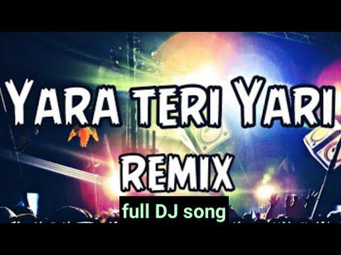 yara-teri-yari-ko-remix-||-yara-teri-yari-ko-full-dj-song