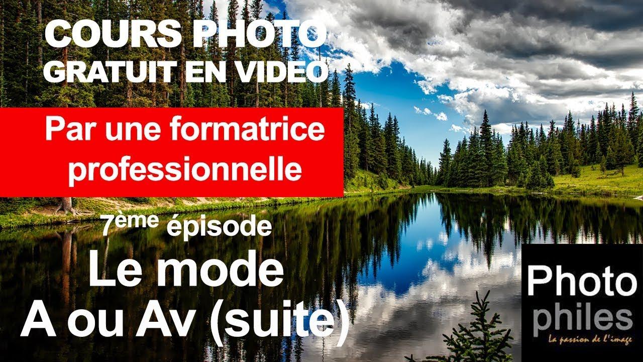 N°7 Cours sur la PHOTOGRAPHIE. Gérer la profondeur de champ avec le mode A ou Av (suite)