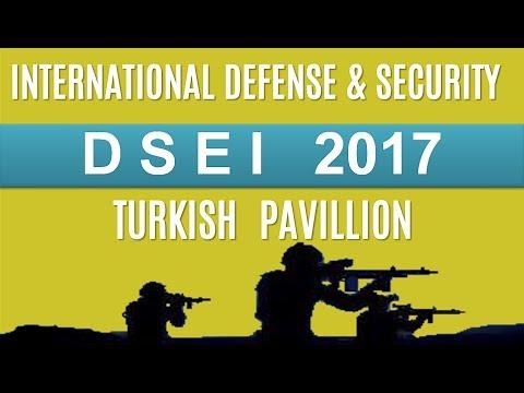 DSEI 2017 TURKISH DEFENSE INDUSTRY INTERNATIONAL EXHIBITION
