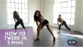 Learn How To Twerk In 5 Minutes | Tone N Twerk | Twerk Dance Workout