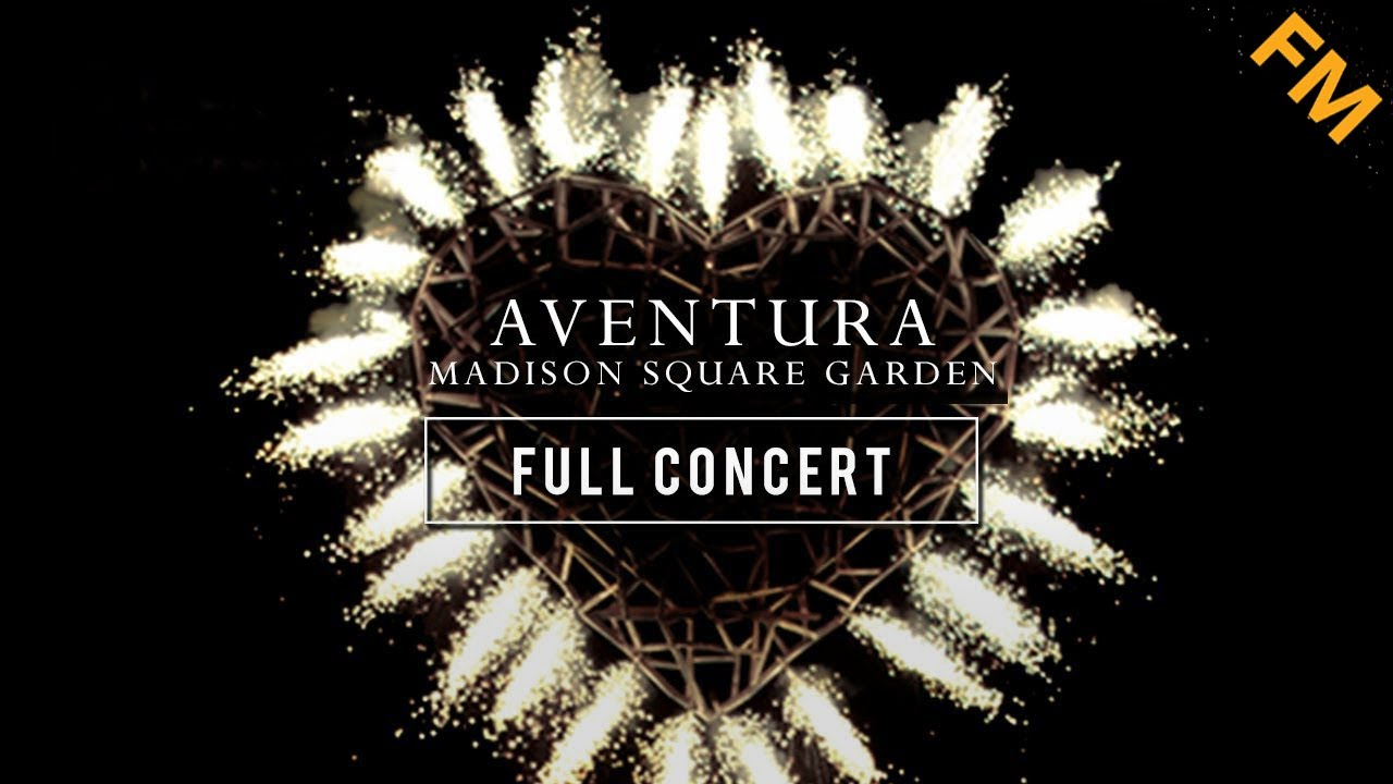Aventura sold out at madison square garden full concert - Madison square garden concert capacity ...