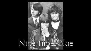 ♥♪♫ Nine Times Blue ♫♪♥