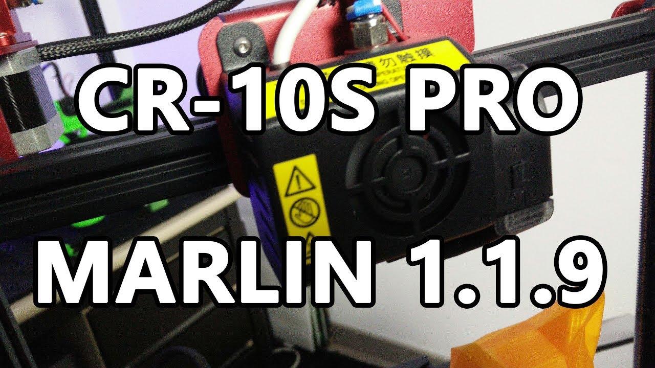 [Creality 3D] Mise à jour du firmware de la CR-10 S Pro (Marlin 1 1 9)