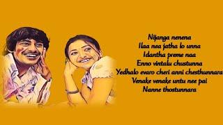Nijanga Nenena Song lyrics Kotha Bangaru Lokam Mickey J Meyer Music