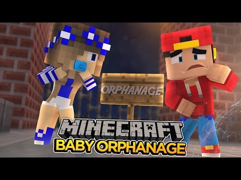 Minecraft Babys-BABY CARLY IS TAKEN TO THE ORPHANAGE!!