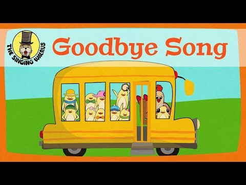 Goodbye Song for kids   The Singing Walrus