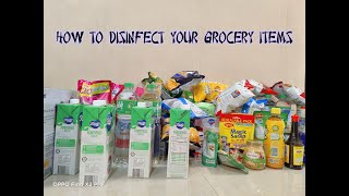 How to Disinfect your Grocery Items from the Supermarket?
