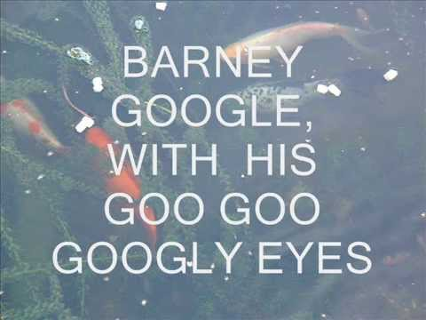 BARNEY GOOGLE  -  A SONG FROM 1923 WRITTEN BY BILLY ROSE & CON CONRAD