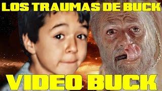 """VIDEOBUCK #27 """"TOP 13: LOS TRAUMAS DE BUCK"""""""