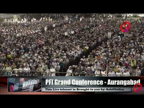 Popular Front Grand Conference Aurangabad Maharashtra Live