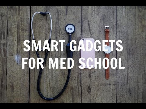 "(some of) The ""Smart"" Gadgets I use in Medical School 