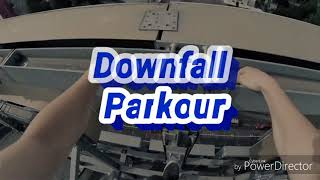 Paradise- Downfall original mix parkour