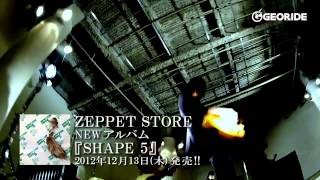 ZEPPET STORE「NOTHING」MV