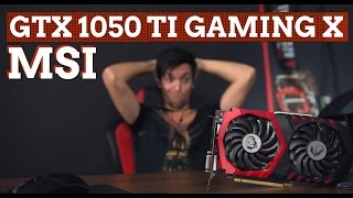 MSI GTX 1050 Ti Gaming X: лучшая карта 2016 года?