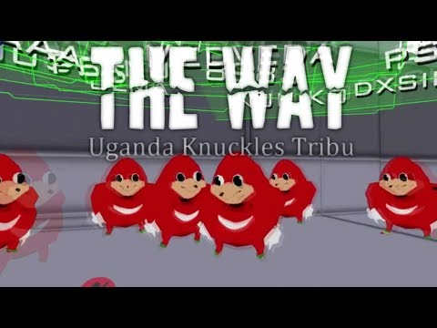 The Way – Uganda Knuckles Tribu (Documentales H2U)