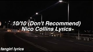 10/10 (Don't Recommend) || Nico Collins Lyrics thumbnail
