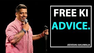 Free Ki Advice - Stand-Up Comedy by Jeeveshu Ahluwalia
