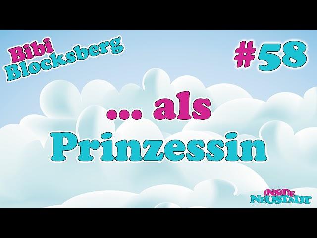 Inside Neustadt #58 Bibi als Prinzessin