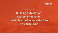 Case study: Building automation system integrator protects continuous data flow with TOSIBOX
