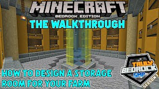 How to design a storage room for a farm. Minecraft Walkthrough on Truly Bedrock s1ep51