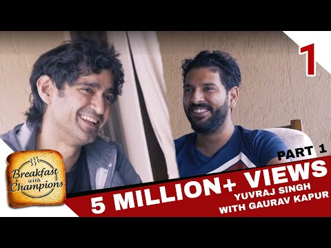 BwC S02 Ep1 - Yuvraj Singh Part 1 | Breakfast with Champions | Season2 Episode1