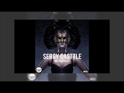 Sergy Casttle - Whats Up (Original Mix)