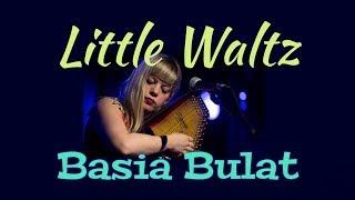 Little Waltz-Basia Bulat