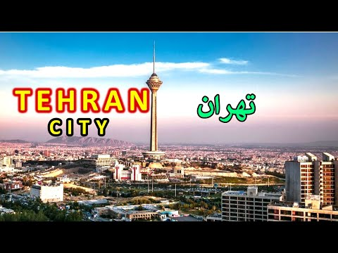 Tehran City | Views And Facts About Tehran City 2020 | Tehran Capital Of Iran
