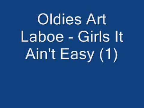 Girl it aint easy