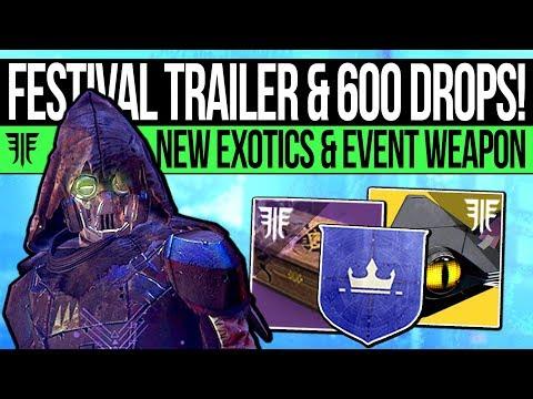 Destiny 2 | FESTIVAL TRAILER & FIXED 600 DROPS! New Exotics, Exclusive Weapon Info, Rewards & More!