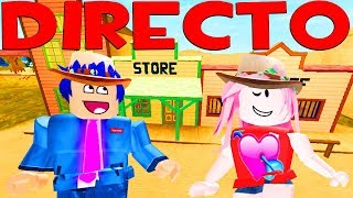 🔴DIRECTO OF ROBLOX🤠 ARE YOU SHERIFF OR COWBOY?WHO WILL WIN?