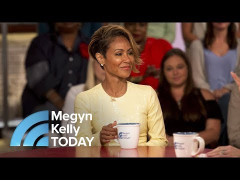 Jada Pinkett Smith On 'Red Table Talk,' Husband Will Smith, And 'Girls Trip' | Megyn Kelly TODAY