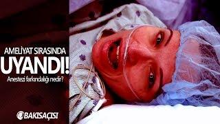 AMELİYAT SIRASINDA UYANDI! - (+18) - Anestezi Farkındalığı Durumu