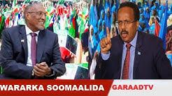 Deg Deg S/land Oo Dalbatay In La Mideeyo 5ta Somalia, Farmajo Oo Amanay Muuse