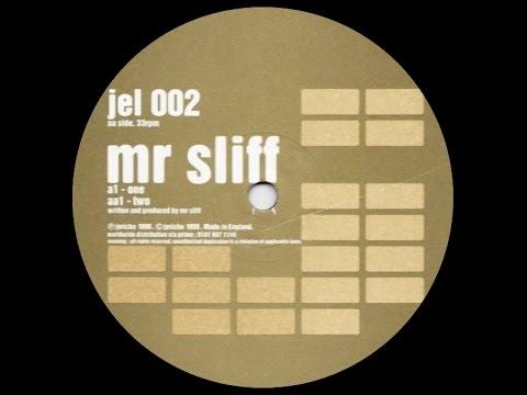 Mr. Sliff - One
