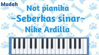 Not pianika SEBERKAS SINAR-Nike Ardilla || Mudah