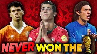 Best Players To Never Win The World Cup XI!